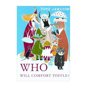 "Book ""Who will comfort Toffle?"" Tove Jansson"